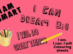 Positive statement colouring sheets/posters - 3 mindfulness sheets to build self esteem