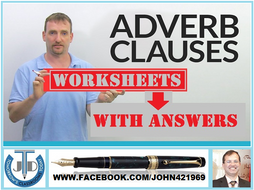 ADVERBIAL CLAUSES: WORKSHEETS WITH ANSWERS - 21 EXERCISES