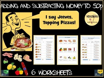 Money - Addition and Subtraction to 50p - Set of 6 Pizza Themed Worksheets