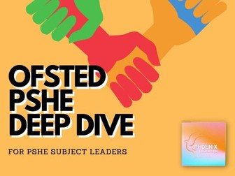 Ofsted PSHE Deep Dive