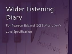 Wider Listening Diary for Pearson Edexcel GCSE Music (9-1), 2016 Specification
