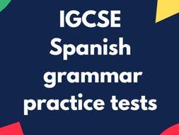IGCSE Spanish: complete grammar practice tests: 31 tests
