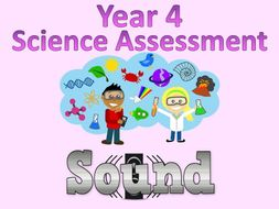 Year 4 Science Assessment: Sound