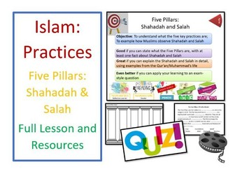 Islam: Practices - Five Pillars: Shahadah and Salah - Whole Lesson and Resources