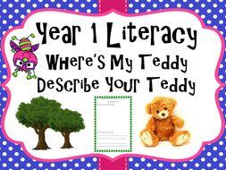 Year 1 Literacy - 'Where's my teddy' Describe your teddy