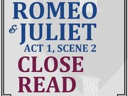 Romeo & Juliet Close Reading Worksheet (Act 1, Scene 2)