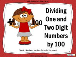 Dividing One and Two Digit Numbers by 100 - Year 4