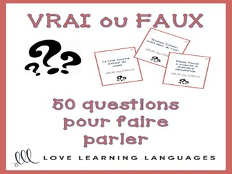 GCSE FRENCH: 50 vrai ou faux French question cards for speaking