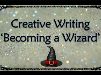 Creative Writing - Becoming a Wizard