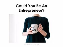 Starter For Ten Enterprise Project. Lesson Two - Could You Be An Entrepreneur?