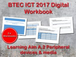 BTEC ICT (2017) UNIT 1 ICT Digital Workbook Learning Aim A - A2 Peripheral Devices and Media