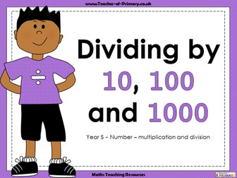 Dividing by 10, 100 and 1000 - Year 5